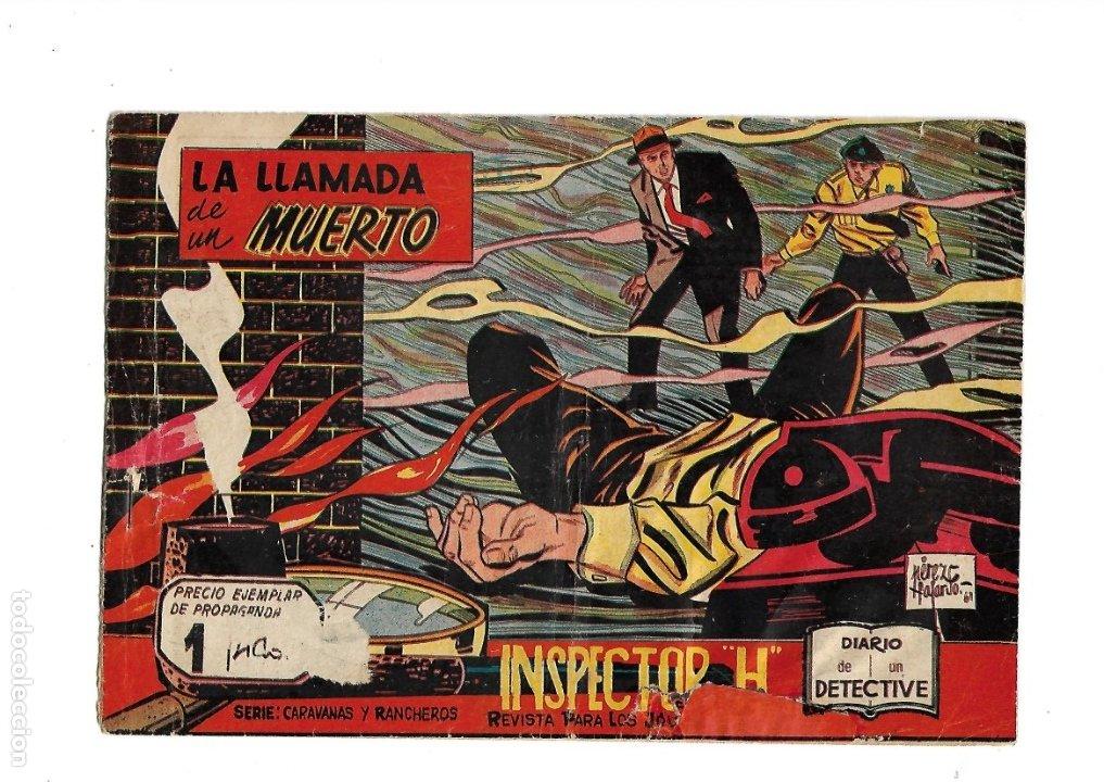 INSPECTOR H, Nº 1. ES ORIGINAL DEL AÑO 1961 DIBUJADO POR PEREZ FAJARDO EDITORIAL MAGA. (Tebeos y Cómics - Números 1)