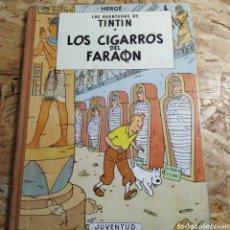 Tebeos: TINTÍN LOS CIGARROS DEL FARAÓN PRIMERA EDICIÓN. Lote 180010645