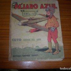 Tebeos: EL PAJARO AZUL EDITA CHICOS . Lote 182353468