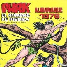 Tebeos: PURK EL HOMBRE DE PIEDRA. VALENCIANA 1974. ALMANAQUE 1976. Lote 194683823