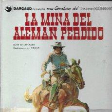 Tebeos: TENIENTE BLUEBERRY Nº 1 LA MINA DEL ALEMÁN PERDIDO. GRIJALBO/DARGAUD, 1980. Lote 194683833