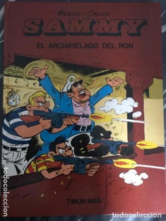 ANTIGUO CÓMIC TEBEO SAMMY EL ARCHIPIÉLAGO DEL RON BERCK CAUVIN TIMUN MÁS 1991 NUM 1 (Tebeos y Cómics - Números 1)