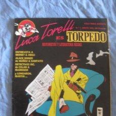Tebeos: REVISTA DE HISTORIETAS Y LITERATURA NEGRA Nº 1 LUCA TORELLI ES TORPEDO. MAYO 1991. COMO NUEVO.. Lote 208994633