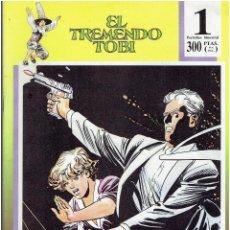 Tebeos: * EL TREMENDO TOBI Nº 1 - ED.ESPALLARDO - JULIO 1989 *. Lote 211419780