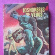 Tebeos: COLECCION LUCHADORES DEL ESPACIO 1 LOS HOMBRES DE VENUS 1958. Lote 212121197
