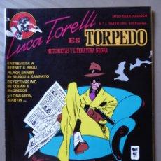 BDs: LUCA TORELLI ES TORPEDO, REVISTA MENSUAL DE HISTORIETAS Y LITERATURA NEGRA NÚMERO 1 - ED.MAKOKI 1991. Lote 214202440