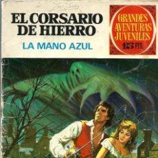 Tebeos: GRANDES AVENTURAS JUVENILES Nº 1 - EL CORSARIO DE HIERRO - LA MANO AZUL - BRUGUERA 1971. Lote 216896716
