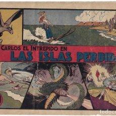 Tebeos: CARLOS EL INTREPIDO Nº1 LAS ISLAS PERDIDAS,1942 ORIGINAL, BUEN ESTADO-- LEER DESCRIPCION Y VER FOTOS. Lote 222915061