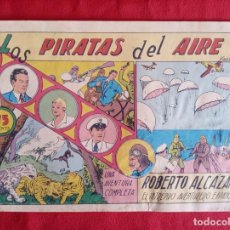 Tebeos: COMIC ROBERTO ALCÁZAR LOS PIRATAS DEL AIRE N°1. Lote 223065045