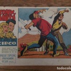 Tebeos: TONY Y ANITA, LOS ASES DEL CIRCO Nº 1 (MAGA, 1960) SEGUNDA EDICIÓN. Lote 234475725