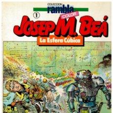 Tebeos: COLECCIÓN RAMBLA COLOR 1. JOSEP M. BEÁ. -LA ESFERA CÚBICA- BUENO.. Lote 236984385