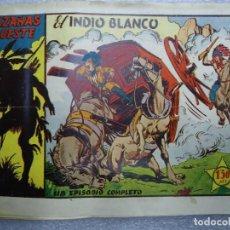 BDs: HAZAÑAS DEL OESTE EL INDIO BLANCO UN EPISODIO COMPLETO 1950 TORAY ORIGINAL. Lote 237714060