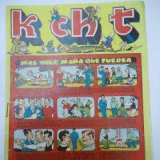 BDs: K CH T - Nº 6 MAS VALE MAÑA QUE FUERZA EDICIONES SATURNO 1947 ILUSTRA SANGAR MIDE 17 X 24 CM.. Lote 239838535