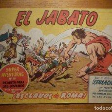 BDs: COMIC - EL JABATO - NÚMERO, Nº 1 - ¡ ESCLAVOS DE ROMA ! - BRUGUERA - SUPER AVENTURAS 78 - ORIGINAL. Lote 240748555