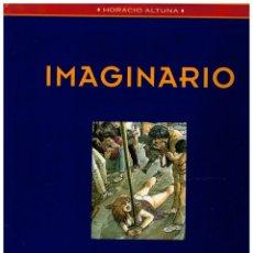 Giornalini: IMAGINARIO -HORACIO ALTUNA- LOS LIBROS DE CO&CO 1.EDICIONES B 1ª EDICIÓN 1993. EXCELENTE.. Lote 248014020
