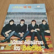 Tebeos: AMOR YE-YE COMO FILMARON LOS BEATLES?. Lote 290693478