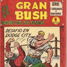 Tebeos Números 1: EL GRAN BUSH Nº 1 EDITORIAL MAGA 1962. Lote 26277649