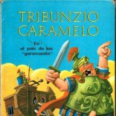 Tebeos Números 1: TRIBUNZIO CARAMELO EN EL PAIS DE LOS GARAMANTIS - SEMIC 1968 - COL. BENGALA Nº 1 - PORTADA DE RAF. Lote 98227423