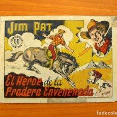Tebeos Números 1: JIM PAT, Nº 1, EL HÉROE DE LA PRADERA ENVENENADA - EDITORIAL GRAFIDEA 1940 - TAMAÑO 15'5X22.. Lote 101298527