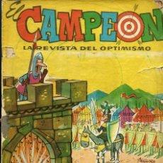 Tebeos Números 1: EL CAMPEON Nº 1 - LA REVISTA DEL OPTIMISMO - BRUGUERA 1960 - EL JABATO EN PAGINAS CENTRALES - VER D.. Lote 106586635