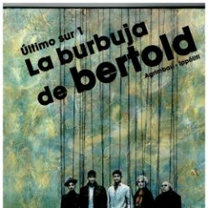 Tebeos Números 1: ÚLTIMO SUR 1.- LA BURBUJA DE BERTOLD. NORMA 2007.. Lote 113207227