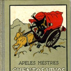 Tebeos: APELES MESTRES. 'CUENTOS VIVOS. SERIE PRIMERA'. REEDICIÓN DE 1942. Lote 25692755