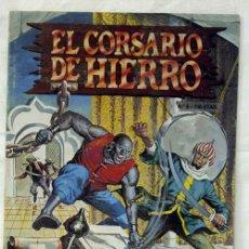 Tebeos: EL CORSARIO DE HIERRO Nº4 EN LA BOCA DE LOBO EDICIÓN HISTÓRICA EDICIONES B 1987. Lote 10381282