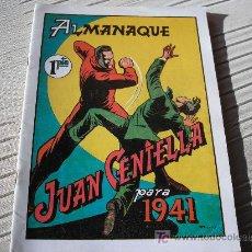 Tebeos: ALMANAQUE JUAN CENTELLA, 1941, REEDICIÓN. Lote 19268080