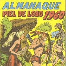 Tebeos: ALMANAQUE PIEL DE LOBO PARA 1960 (REEDICION). Lote 25876913
