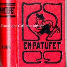 Tebeos: EN PATUFET AÑO 1904 PRIMER VOLUMEN. EDICION FACSIMIL EN-PATUFET (EDICION CONMEMORATIVA 1978). Lote 25912602