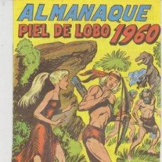 Giornalini: PIEL DE LOBO. ALMANAQUE 1960. REEDICIÓN.. Lote 30750442