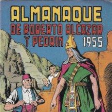 Tebeos: ROBERTO ALCAZAR Y PEDRÍN. ALMANAQUE DE 1955. Lote 109059960