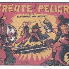 Tebeos: COMIC EDICIÓN FACSIMIL - FRENTE AL PELIGRO-EL GUERRERO DEL ANTIFAZ. Lote 49084082