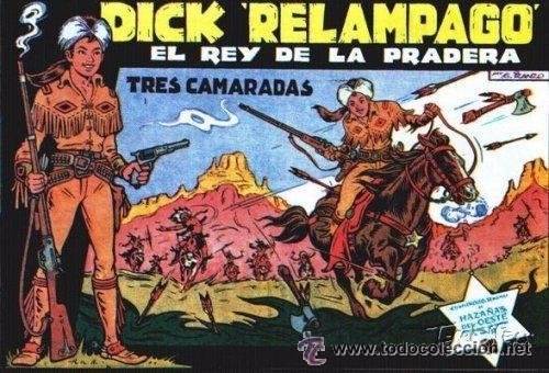 """REEDICIÓN DICK """"RELAMPAGO"""" EL REY DE LA PRADERA.COLECCION FIRMADA POR EL AUTOR. (Tebeos y Comics - Tebeos Reediciones)"""