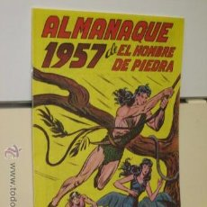 Giornalini: PURK EL HOMBRE DE PIEDRA ALMANAQUE AÑO 1957 REEDICION OFERTA. Lote 224076983