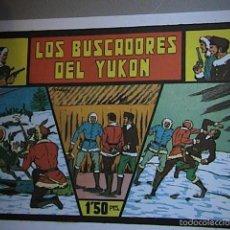 Tebeos: LOS BUSCADORES DEL YUCON. REEDICION.. Lote 55881039