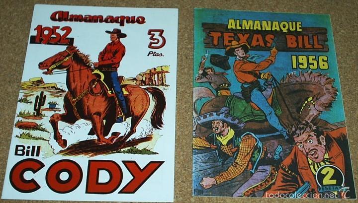 ALMANAQUES BILL CODY 1952 Y TEXAS BILL 1956- - REEDICION DE LOS 80 EN PERFECTO ESTADO-LEER TODO (Tebeos y Comics - Tebeos Reediciones)