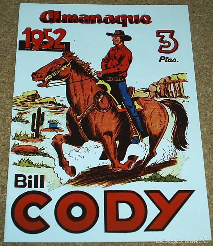 Tebeos: ALMANAQUES BILL CODY 1952 Y TEXAS BILL 1956- - REEDICION DE LOS 80 EN PERFECTO ESTADO-LEER TODO - Foto 2 - 58392742