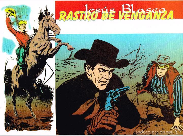 RASTRO DE VENGANZA.JESÚ BLASCO.COMPLETA 4 EJEMPLARES.REEDICIÓN (Tebeos y Comics - Tebeos Reediciones)