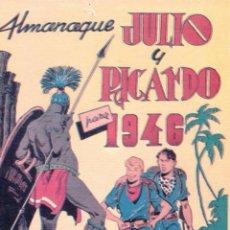 Tebeos: ALMANAQUE JULIO Y RICARDO PARA 1946.REEDICIÓN.. Lote 60203979