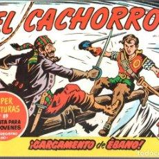Tebeos: EL CACHORRO. JUAN GARCIA IRANZO.TOMO 24 CON LOS NUMS 185 AL 192. Lote 186060727