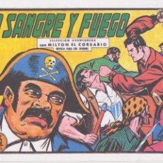 Livros de Banda Desenhada: MILTON EL CORSARIO. A SANGRE Y FUEGO. REEDICIÓN.. Lote 64833391