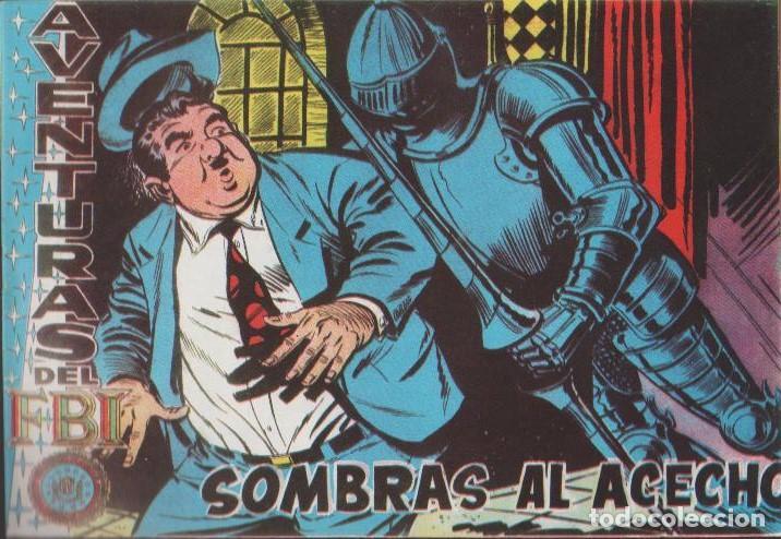 Tebeos: AVENTURAS DEL F.B.I. REEDICIONES FACSIMILARES CUADERNILLOS LOTE - Foto 10 - 29562304