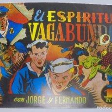 Tebeos: TEBEO. EL ESPIRITU VAGABUNDO CON JORGE Y FERNANDO. Nº 90. REEDICION.. Lote 95180635