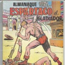 Tebeos: ESPARTACO REEDICIÓN ALMANAQUE 1963. Lote 105157003