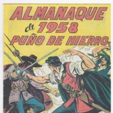 Tebeos: ALMANAQUE PUÑO DE HIERRO 1958 - NUEVO - OFM15. Lote 113604907