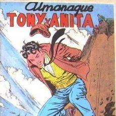 Tebeos: ALMANAQUE TONY Y ANITA 1958 - NUEVO - OFM15. Lote 113631883