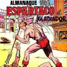Tebeos: ALMANAQUE ESPARTACO EL GLADIADOR 1963 NUEVO - OFM15. Lote 113633215