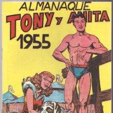 Tebeos: ALMANAQUE TONY Y ANITA 1955 - NUEVO - OFM15. Lote 113633283