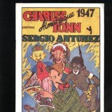 Tebeos: ALMANAQUE CHARLES TONN Y SERGIO ANTUNEZ 1947 - NUEVO - OFM15. Lote 113633519